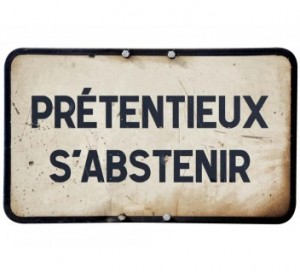 pretentieux-s-abstenir