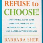 Refuse-to-Choose_barbara_Sher