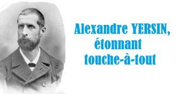 Alexandre-Yersin_Touche_a_tout